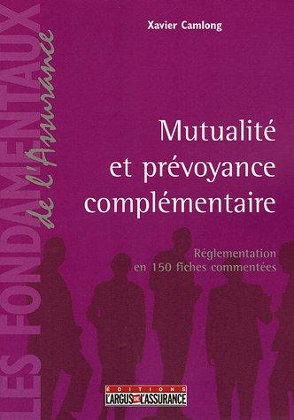 9782247061013: Mutualité et prévoyance complémentaire : Réglementation en 150 fiches commentées