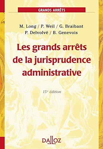 9782247061211: Les grands arr�ts de la jurisprudence administrative
