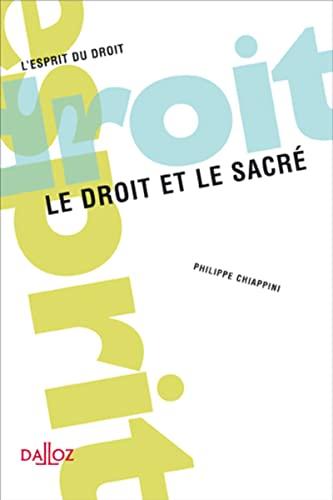 9782247061716: Le droit et le sacré (French Edition)