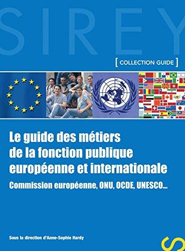 9782247063079: Le guide des métiers de la fonction publique européenne et internationale