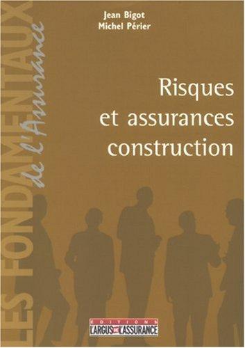 9782247065226: Risques et assurances construction
