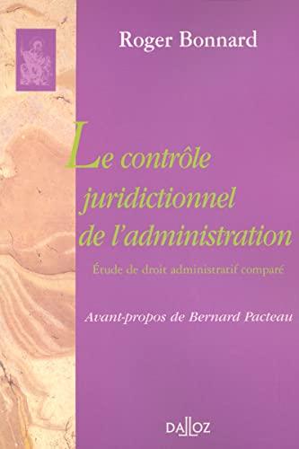 9782247065417: Le contrôle juridictionnel de l'administration (French Edition)