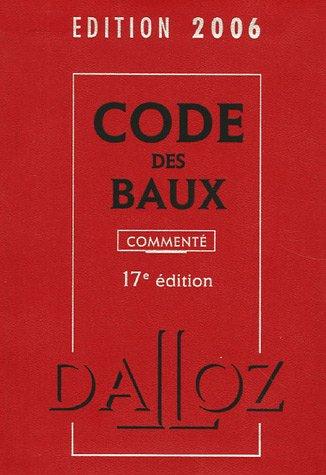 9782247065851: Code des baux : Comment�, Edition 2006