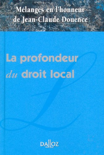La profondeur du droit local (French Edition) (9782247066070) by [???]