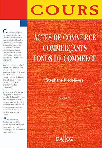 9782247066384: Actes de commerce, Commer�ants, Fonds de commerce