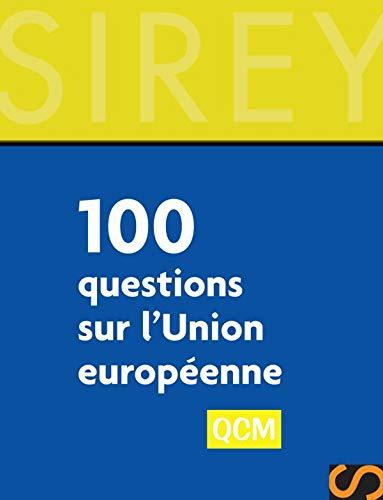 9782247066681: 100 Questions sur l'Union européenne