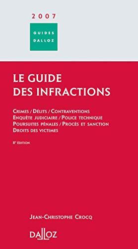 9782247068135: Le guide des infractions