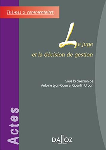 9782247068470: Le juge et la décision de gestion (French Edition)