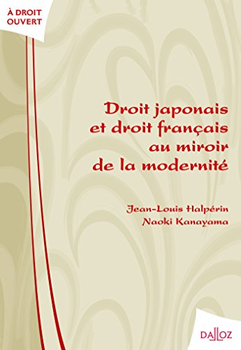 9782247068548: Droit japonais et droit français au miroir de la modernité