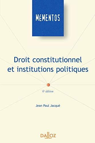 9782247069057: Droit constitutionnel et institutions politiques : Edition 2006 (Mémentos)
