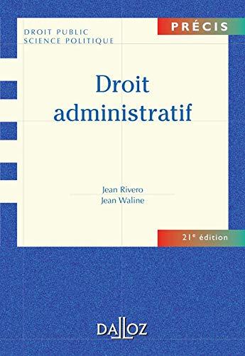 Droit administratif : Edition 2006 (Précis Dalloz): Jean Rivero; Jean