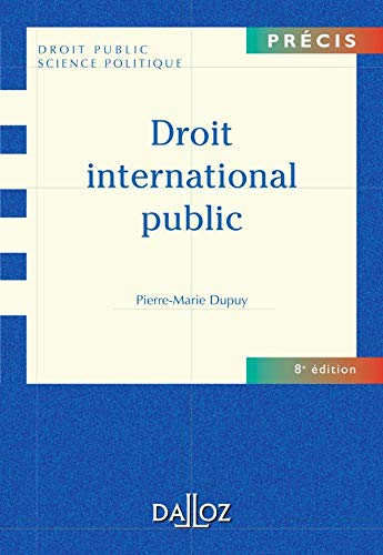 Droit international Public (Sprache Französisch) Droit Public Science Politique: Dupuy, Pierre...