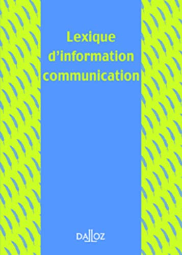 9782247069378: Lexique d'information communication