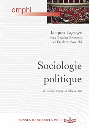 9782247069880: Sociologie politique (5e edition revue et mise a jour)