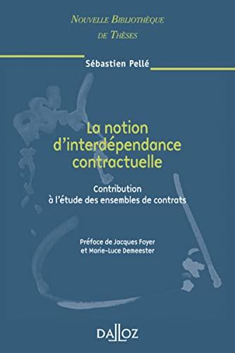 9782247072279: La notion d'interdépendance contractuelle (French Edition)
