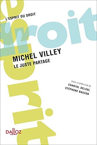 9782247074150: Michel Villey : Le juste partage