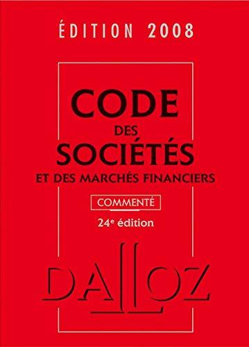 Code des sociétés et des marchés financiers: Jean-Paul Valuet, Alain