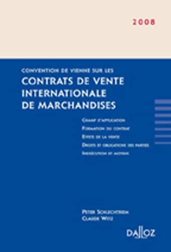 9782247075591: convention de Vienne sur les contrats de vente internationale de marchandises (édition 2008)