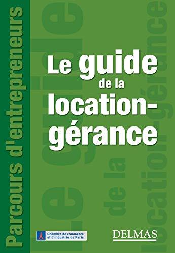9782247075621: Le guide de la location-gérance (French Edition)
