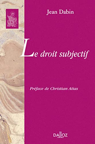 9782247076161: Le droit subjectif (French Edition)