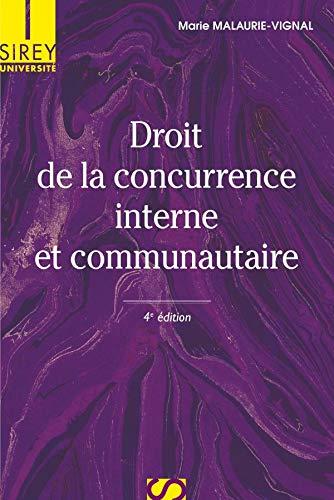 9782247077908: Droit de la concurrence interne et communautaire (Sirey Université)