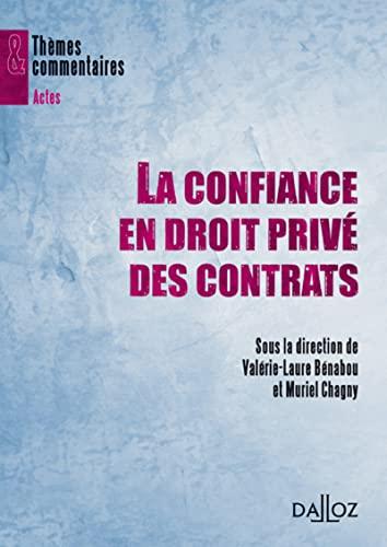 9782247078905: La confiance en droit priv� des contrats