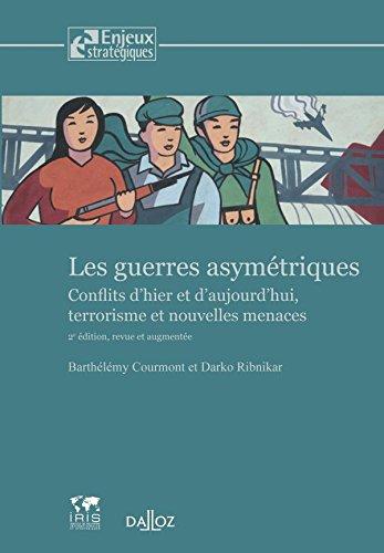 9782247079759: Les guerres asymétriques : Conflits d'hier et d'aujourd'hui, terrorisme et nouvelles menaces