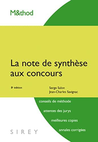 9782247080601: La note de synthèse aux concours - 8e éd. (M&thod) (French Edition)