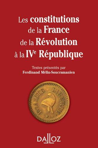 9782247082247: Les constitutions de la France de la Révolution à la IVe République