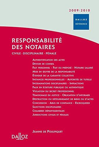 9782247082520: Responsabilité des notaires 2009/2010 - Civile Disciplinaire Pénale - 2e éd.