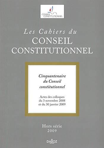 Les Chiers du Conseil constitutionnel. Hors série 2009 Denoix, Renaud de Saint Marc; Schnapper, ...