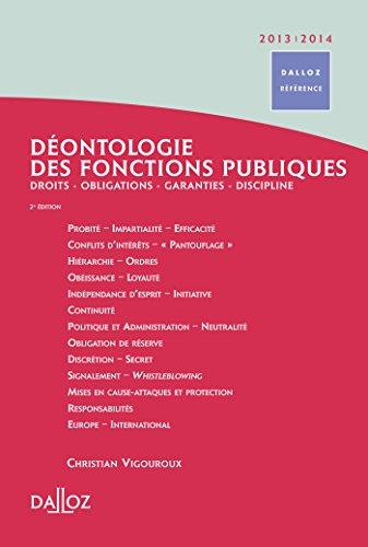 9782247084937: Déontologie des fonctions publiques 2013/2014 - 2e éd.: Droits . Obligations . Garanties . Discipline