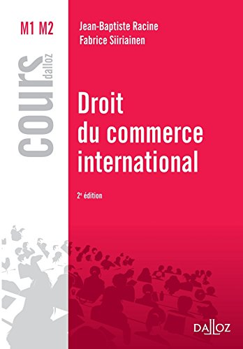 9782247089611: Droit du commerce international - 2e éd.: Cours
