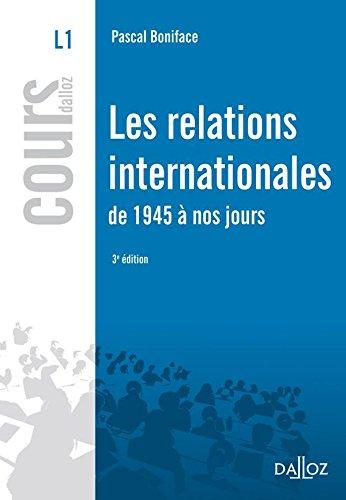 9782247090044: Les relations internationales de 1945 à nos jours - 3e éd.: Cours