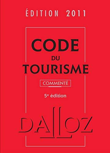 9782247090228: Code du tourisme 2011 commenté