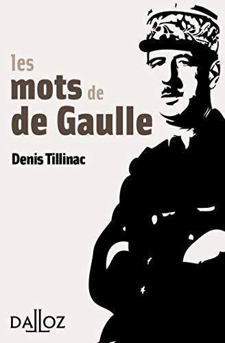 9782247090532: Les mots de de Gaulle - 1ère édition