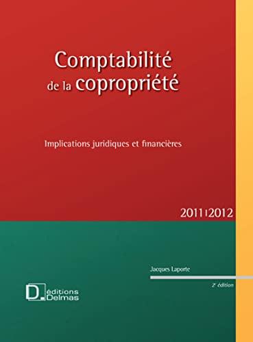 9782247101238: Comptabilit� de la copropri�t� 2011/2012 : Implications juridiques et financi�res