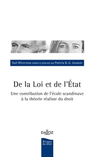 9782247105106: De la Loi et de l'État. Une contribution de l'école scandinave à la théorie réaliste du droit