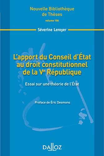 apport du Conseil d'Etat au droit constitutionnel: Séverine Leroyer