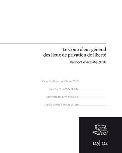 9782247106899: Rapport du contrôleur général des lieux de privation de liberté 2010 - 1ère édition: Hors collection Dalloz