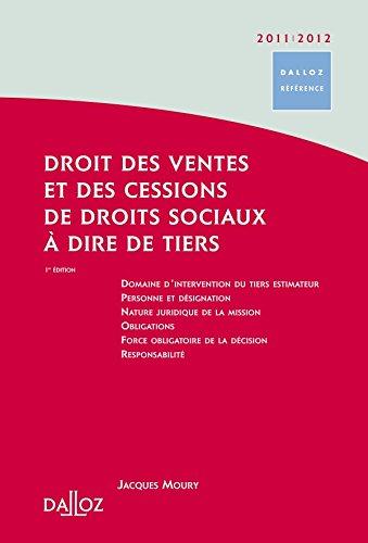 9782247107377: Droit des ventes et des cessions de droits sociaux � dire de tiers 2011/2012 - 1�re �dition: Dalloz R�f�rence