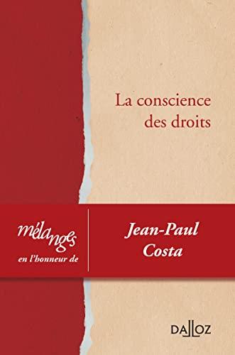 9782247107483: La conscience des droits (French Edition)