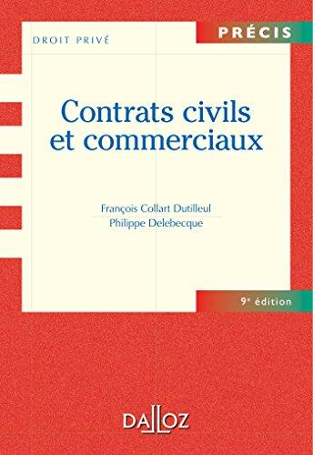 9782247108992: Contrats civils et commerciaux - 9e éd.: Précis