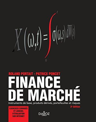 9782247109074: finance de marché ; instruments de base, produits dérivés, portefeuilles et risques (3e édition)