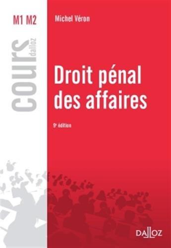 9782247109883: Droit pénal des affaires - 9e éd.: Cours