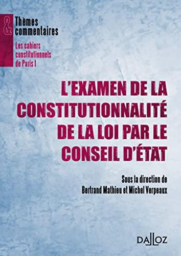 9782247110216: l'examen de la constitutionnalité des lois par le Conseil d'Etat