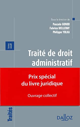9782247110230: Traité de droit administratif. Tome 1. Prix spécial du livre juridique 2012 - ouvrage collectif