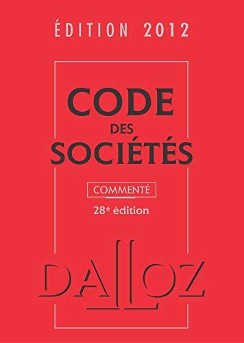 Code des sociétés 2012 commenté: Valuet, Jean-Paul, Lienhard,