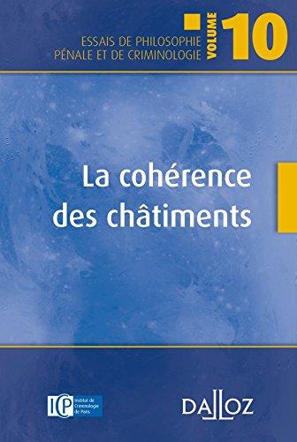 9782247111732: La coh�rence des ch�timents. Vol.10 - 1�re �dition: Volume 10
