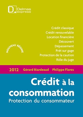 9782247114962: crédit à la consommation (édition 2012)